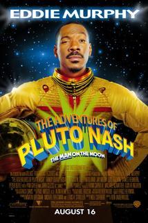 Pluto Nash: Muž na měsíci  - Adventures of Pluto Nash, The