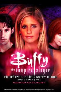 Buffy, přemožitelka upírů  - Buffy the Vampire Slayer