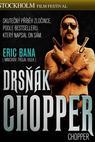Drsňák Chopper