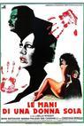 Le mani di una donna sola (1979)