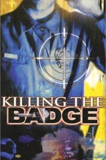 Killing the Badge
