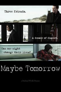 Maybe Tomorrow  - Maybe Tomorrow