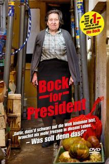 Bock for President