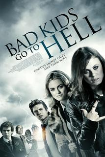 Bad Kids Go to Hell  - Bad Kids Go to Hell