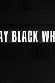 Way Black When
