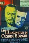 La maschera di Cesare Borgia (1941)