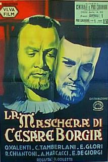 La maschera di Cesare Borgia