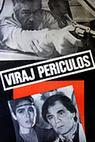 Viraj periculos (1983)