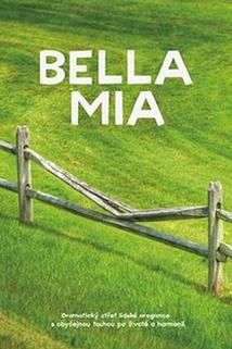 Bella Mia  - Bella Mia