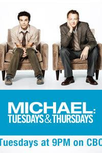 Michael: Tuesdays & Thursdays