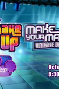 Make Your Mark: The Ultimate Dance Off - Shake It Up Edition
