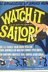 Watch it, Sailor! (1961)