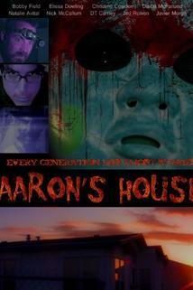 Aaron's House  - Aaron's House