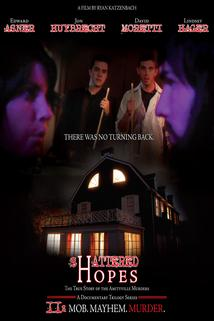Shattered Hopes: The True Story of the Amityville Murders - Part II: Mob, Mayhem, Murder