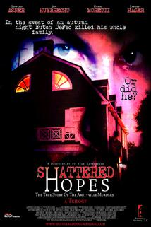 Shattered Hopes: The True Story of the Amityville Murders - Part I: From Horror to Homicide