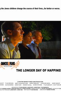 The Longer Day of Happiness  - The Longer Day of Happiness