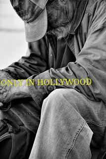 Only in Hollywood