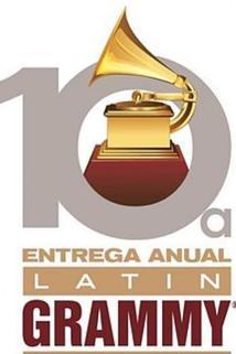 The 10th Annual Latin Grammy Awards