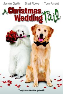 Christmas Wedding Tail, A  - Christmas Wedding Tail, A