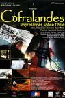 Cofralandes, segunda parte: Rostros y rincones