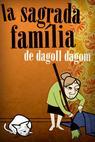 La sagrada família (2010)
