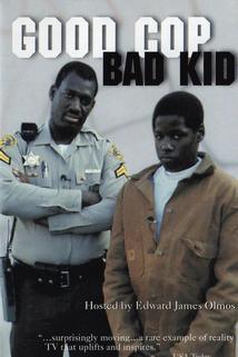 Good Cop, Bad Kid