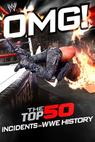 WWE: OMG! - The Top 50 Incidents in WWE History (2011)