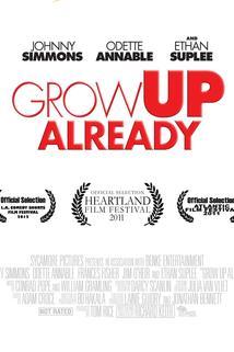 Grow Up Already