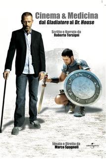 Cinema & Medicina: Dal Gladiatore al Dr. House