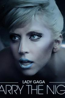 Lady GaGa: Marry The Night  - Marry the Night