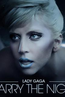 Lady GaGa: Marry The Night