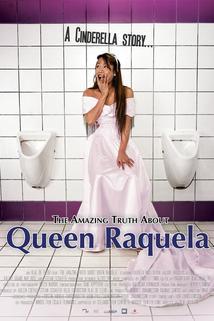 Neuvěřitelná pravda o královně Raquele