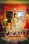 Leaving Circadia (2012)