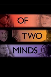Rozdvojená mysl  - Of Two Minds