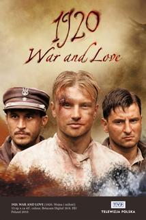 1920. Wojna i milosc