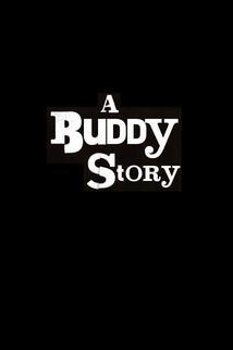 Buddy Story, A