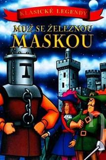 Muž se železnou maskou  - Man in the Iron Mask, The