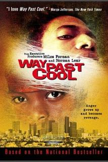 Way Past Cool  - Way Past Cool
