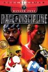 Rage and Discipline