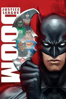 Liga spravedlivých: Zánik  - Justice League: Doom