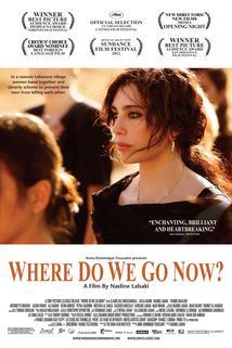 Et maintenant, on va où?  - Et maintenant on va où?