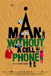 Muž bez mobilu  - Ish lelo selolari
