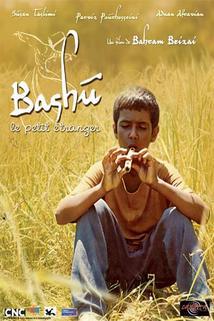 Bashu, malý cizinec