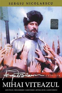 Poslední křížová výprava II  - Mihai Viteazul - Unirea