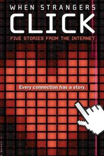 Virtuální světy  - When Strangers Click