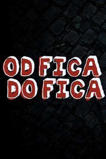 Plakát k filmu: Od Fica do Fica