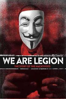 Příběh hacktivistů  - We Are Legion: The Story of the Hacktivists