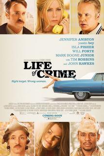 Life of Crime  - Life of Crime