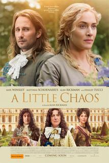 Králova zahradnice  - Little Chaos, A
