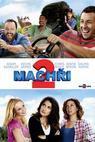 Machři 2 (2013)